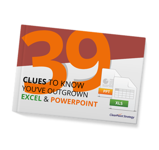 39 Clues You've Outgrown Excel and PowerPoint For Reporting