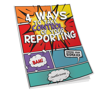 4 Ways To Take Control Of Your Reporting