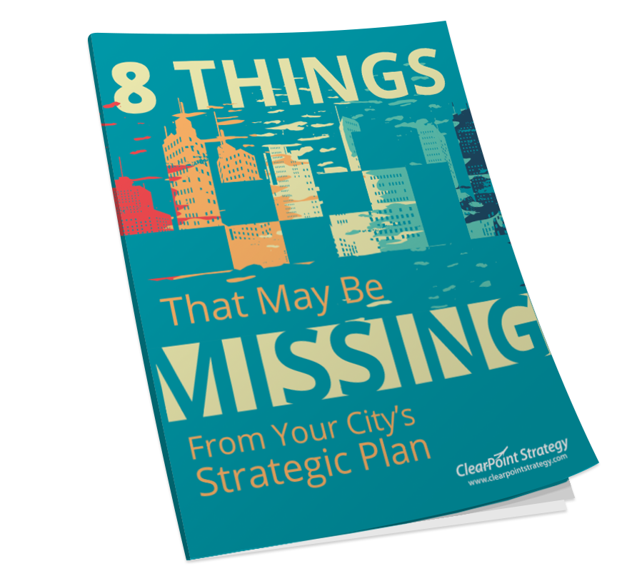 8 Things That May Be Missing From Your City's Strategic Plan