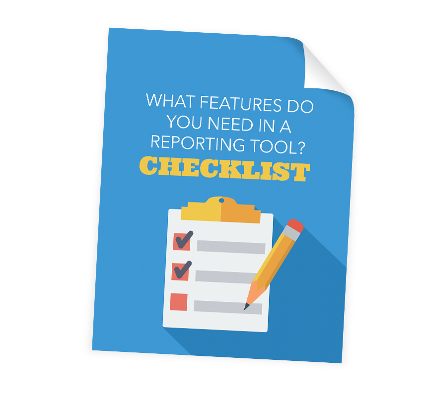 The Ultimate Reporting Features Checklist.